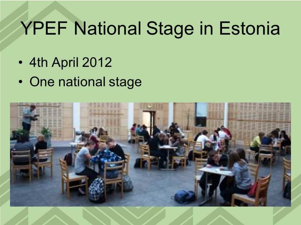 YPEF National Stage in Estonia 4th April 2012 One national stage