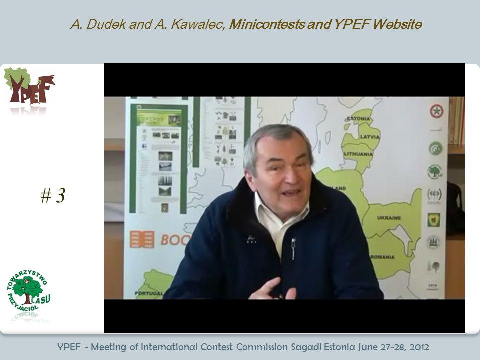 YPEF - Meeting of International Contest Commission Sagadi Estonia June 27-28, 2012 # 3 A.