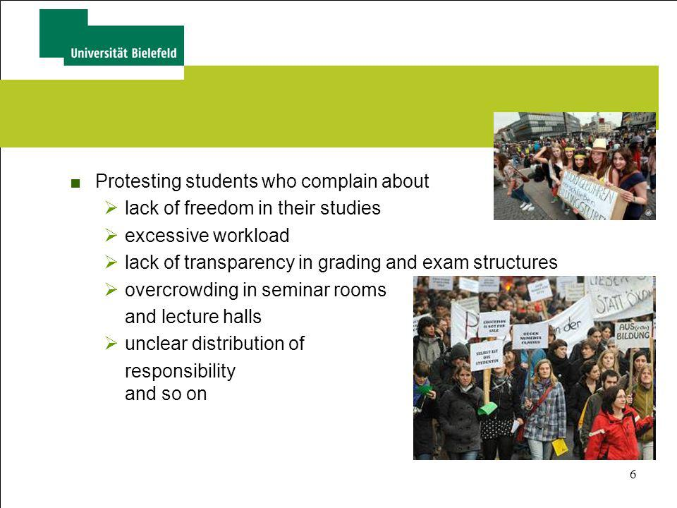 6 Protesting students who complain about lack of freedom in their studies excessive workload lack of transparency in grading and exam structures overc