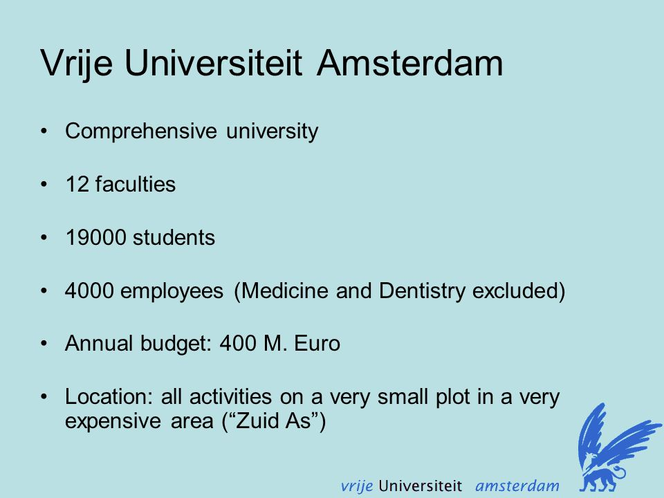 Comprehensive university 12 faculties 19000 students 4000 employees (Medicine and Dentistry excluded) Annual budget: 400 M.
