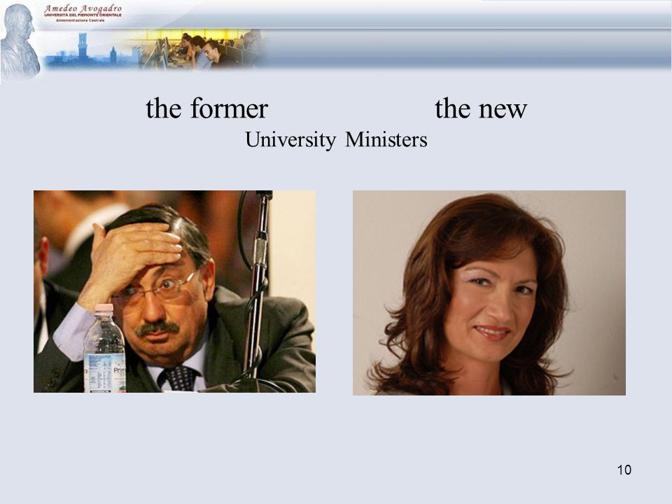 10 the former the new University Ministers