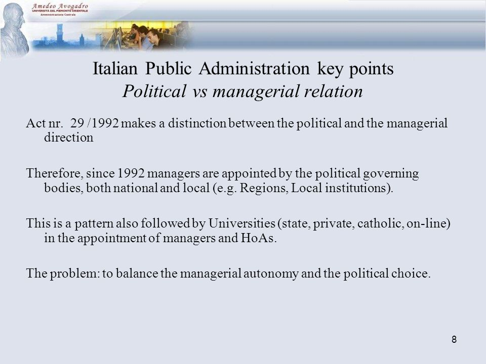 8 Italian Public Administration key points Political vs managerial relation Act nr.
