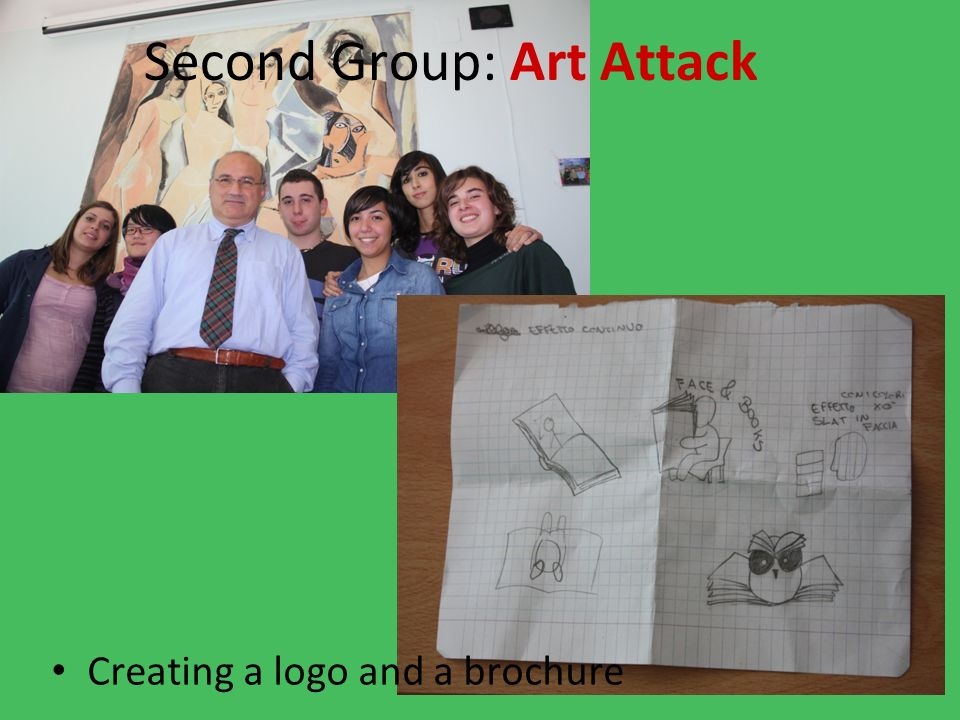 Creating a logo and a brochure Second Group: Art Attack