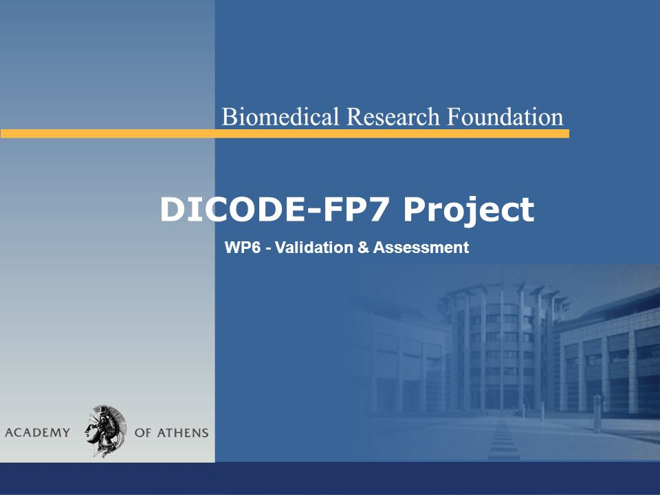 DICODE-FP7 Project WP6 - Validation & Assessment