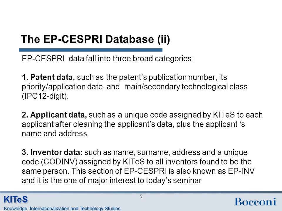 EP-INV: From raw data to structured data Data coming from PATSTAT are cleaned, standardized and re-structured CODINV2 code Eventually a similarity score is calculated for pairs of inventors who have the same name and surname, but different addresses CODINV code 6
