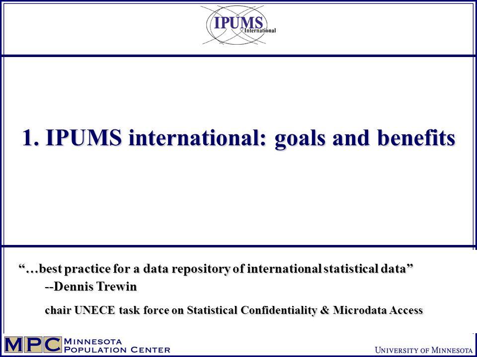 IPUMS-International Goals 1.