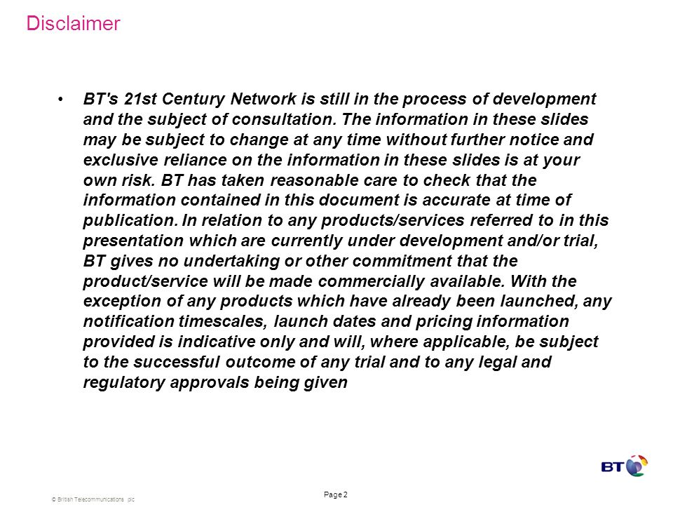 © British Telecommunications plc Page 1 The Objectives of the Webcall Share BT Wholesales portfolio proposals for TDM on 21CN Summarise the Consultati