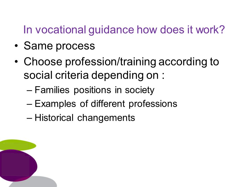 In vocational guidance how does it work.