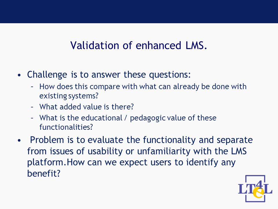 Validation of enhanced LMS.