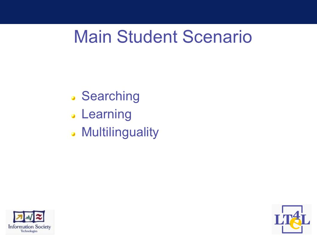 Main Student Scenario Searching Learning Multilinguality