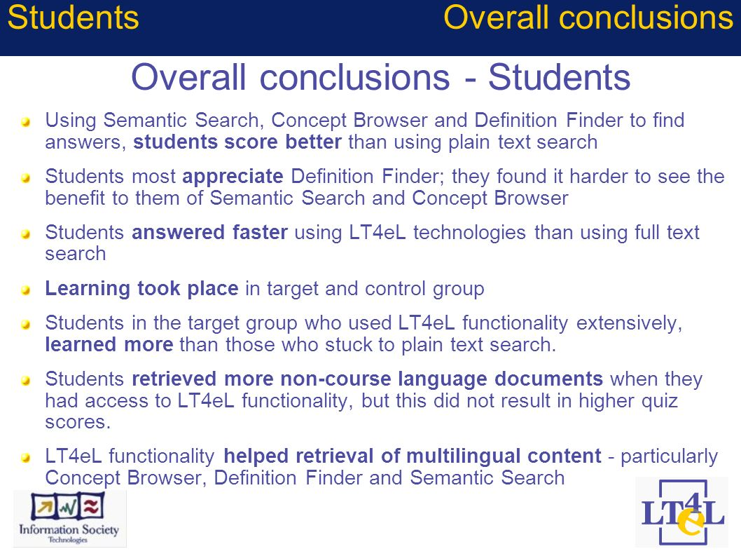 Overall conclusions - Students Using Semantic Search, Concept Browser and Definition Finder to find answers, students score better than using plain te