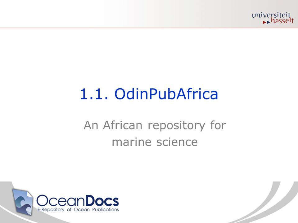 1.1. OdinPubAfrica An African repository for marine science