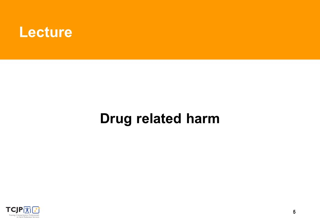 5 Lecture Drug related harm