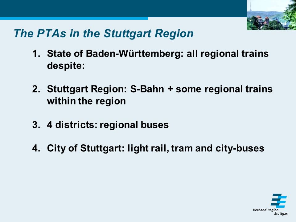 The Suburban Rail System S-Bahn 1.6 lines 2.248 line-km 3.8.5 million train-km/year (plus 0.4 mn train-km for regional trains) 4.Total costs around 140 million Euro 5.Subsidies: around 50 million Euro 6.Duration of contract : 01.07.2003 – 12/2013