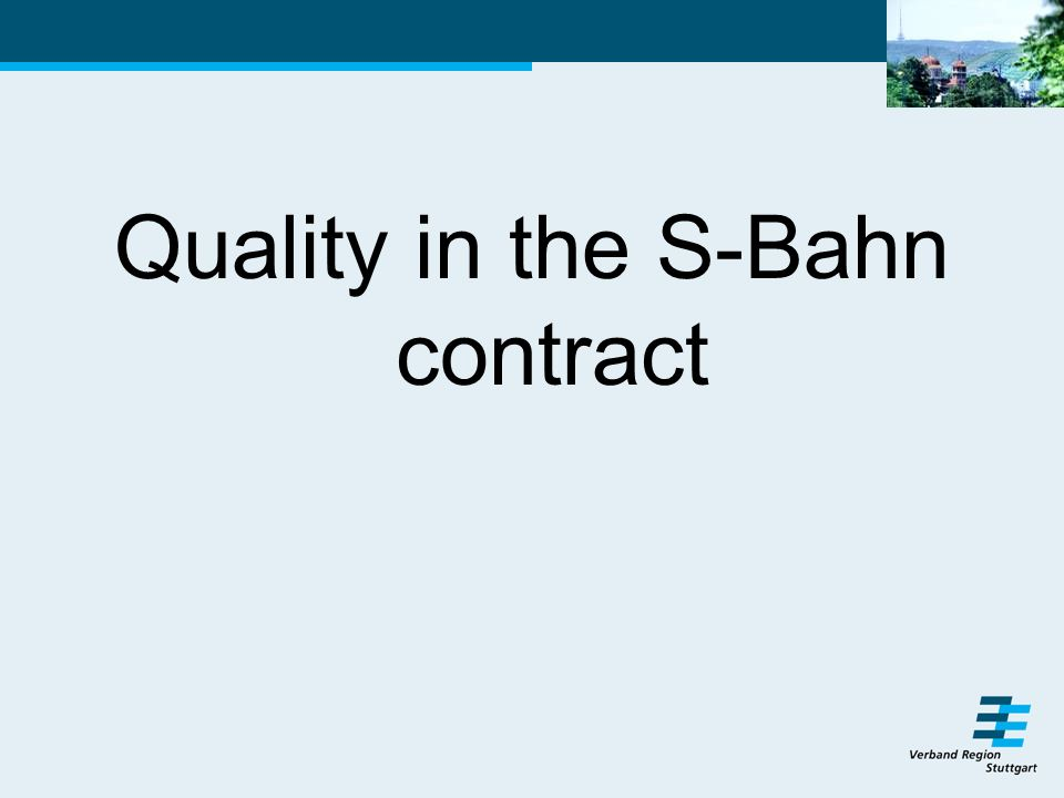 Quality in the S-Bahn contract