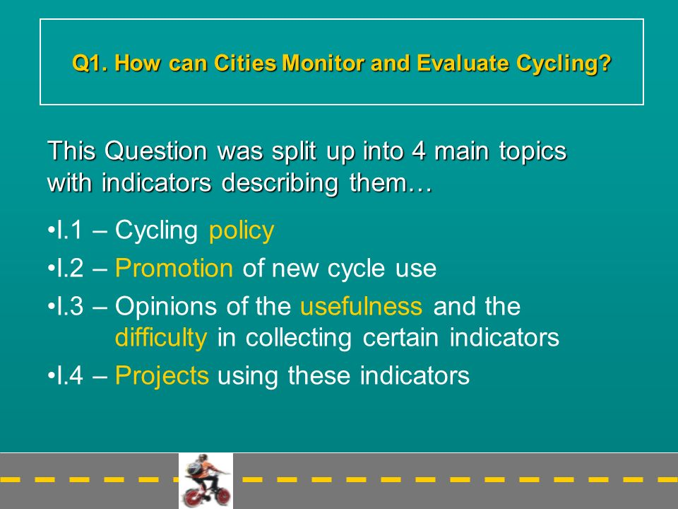 Q1. How can Cities Monitor and Evaluate Cycling.
