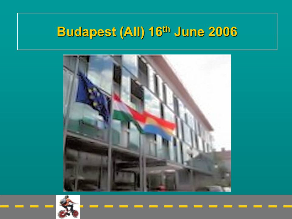 Budapest (All) 16 th June 2006