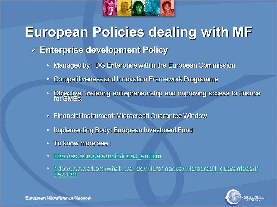 European Microfinance Network Enterprise development Policy Enterprise development Policy Managed by: DG Enterprise within the European CommissionMana