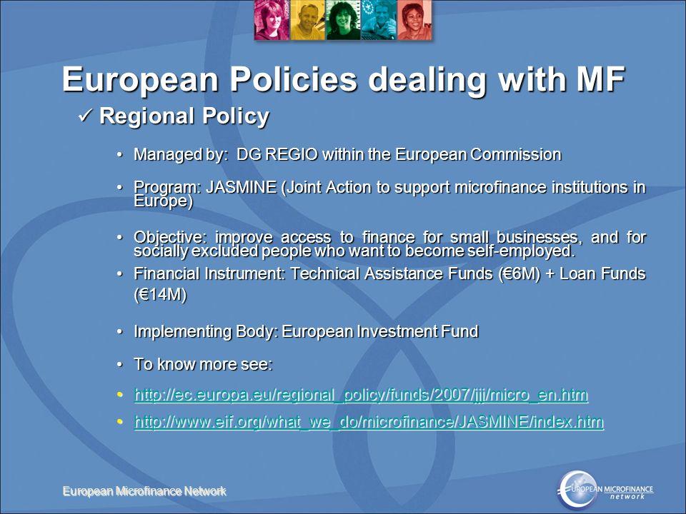 European Microfinance Network Regional Policy Regional Policy Managed by: DG REGIO within the European CommissionManaged by: DG REGIO within the Europ