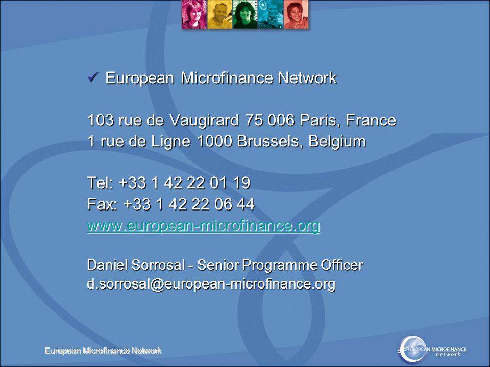 European Microfinance Network European Microfinance Network European Microfinance Network 103 rue de Vaugirard 75 006 Paris, France 1 rue de Ligne 100