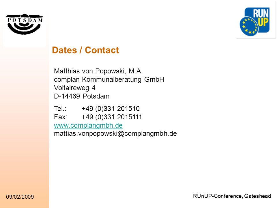 RUnUP-Conference, Gateshead 09/02/2009 Matthias von Popowski, M.A. complan Kommunalberatung GmbH Voltaireweg 4 D-14469 Potsdam Tel.: +49 (0)331 201510