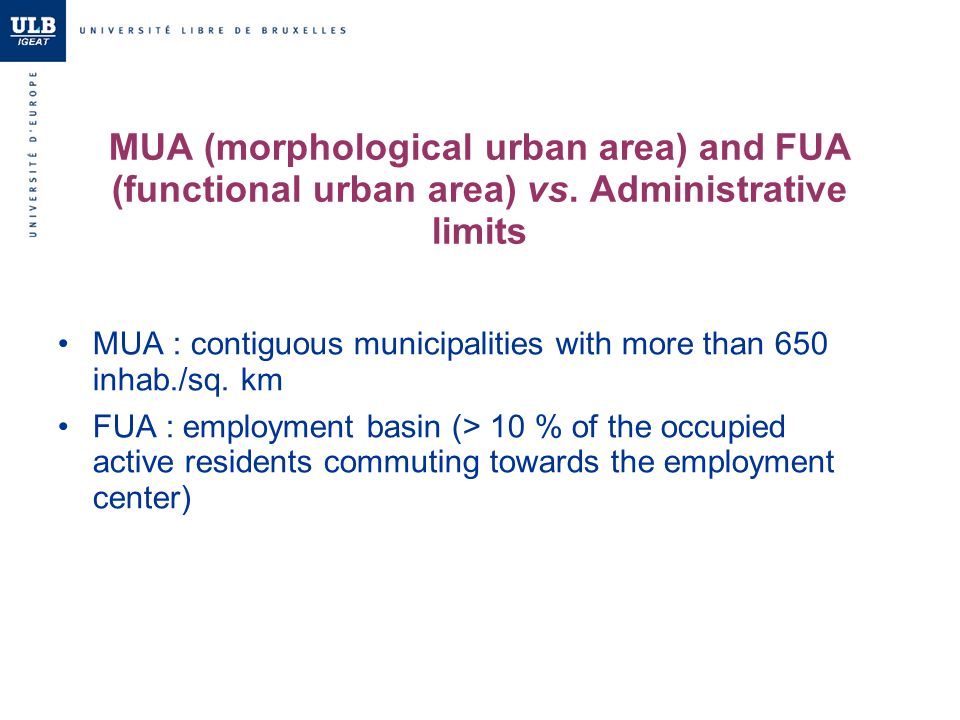 MUA (morphological urban area) and FUA (functional urban area) vs.