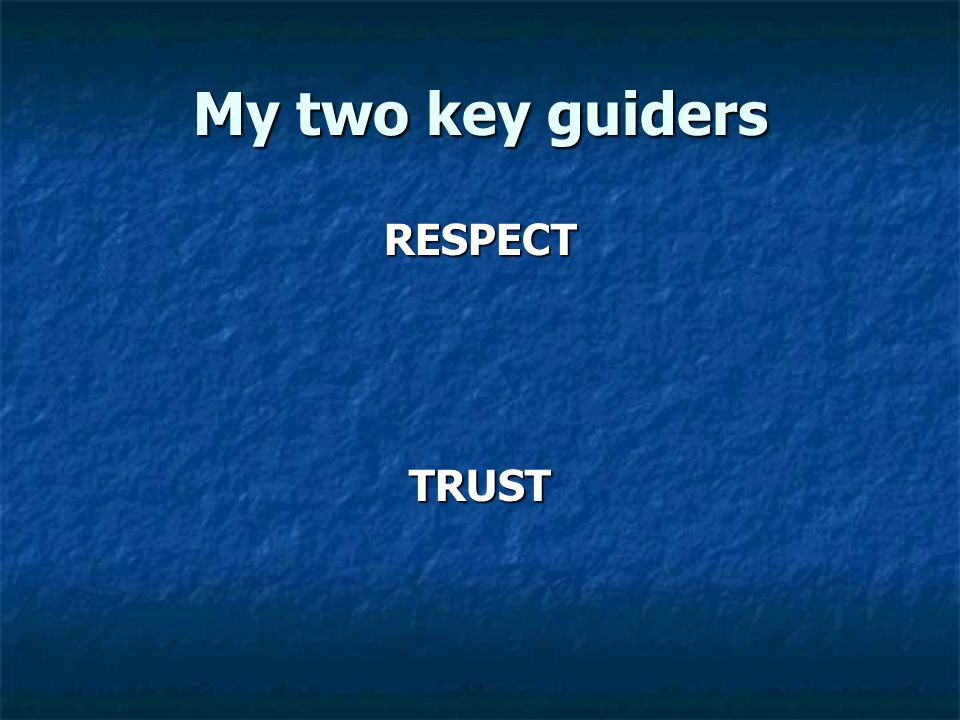 My two key guiders RESPECTTRUST