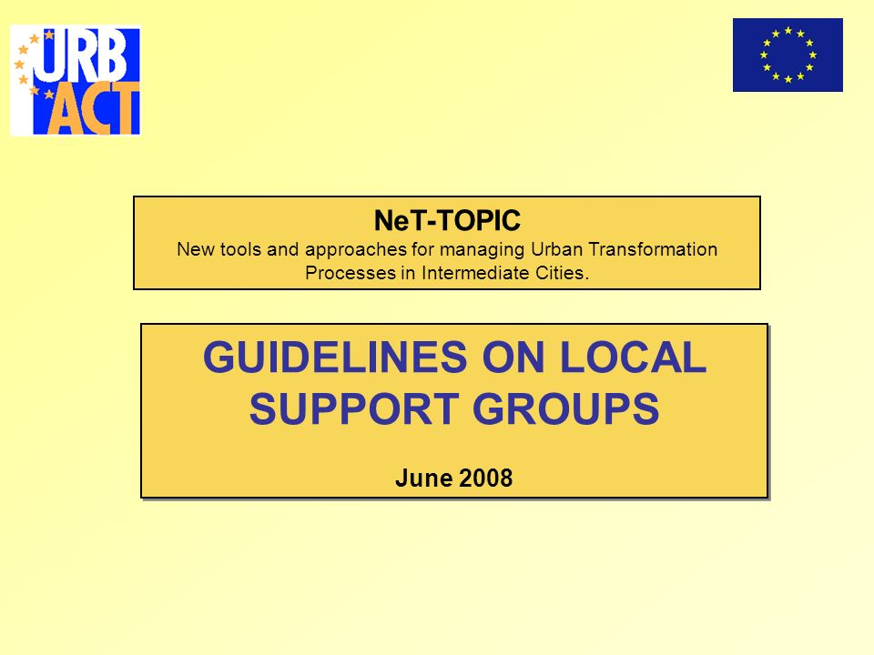 NeT-TOPIC New tools and approaches for managing Urban Transformation Processes in Intermediate Cities.