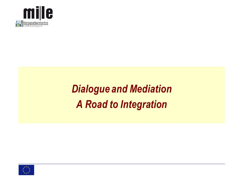 Dialogue and Mediation A Road to Integration