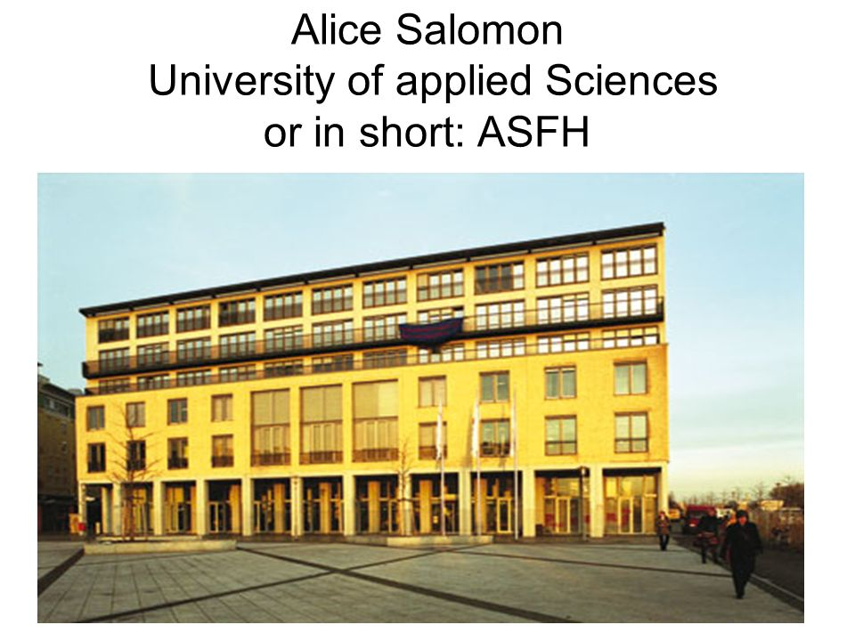 Alice Salomon University of applied Sciences or in short: ASFH