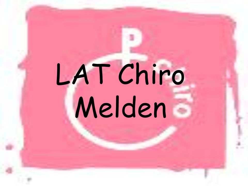LAT Chiro Melden