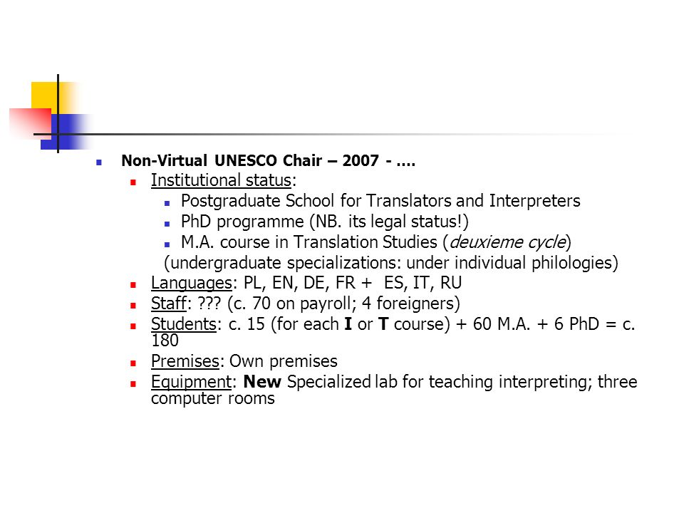 Non-Virtual UNESCO Chair – 2007 - ….