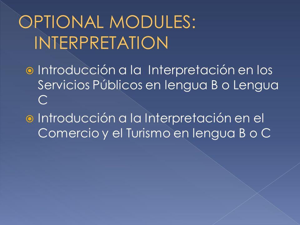 Introducción a la Interpretación en los Servicios Públicos en lengua B o Lengua C Introducción a la Interpretación en el Comercio y el Turismo en leng