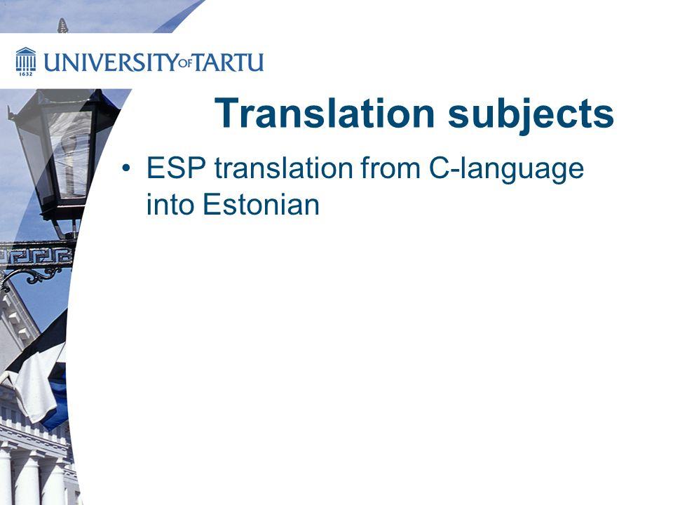 Translation subjects ESP translation from C-language into Estonian