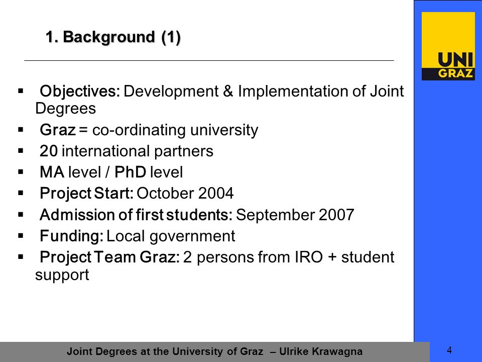Joint Degrees at the University of Graz – Ulrike Krawagna 15 Example 1: Structure of the programme Based on existing programmes