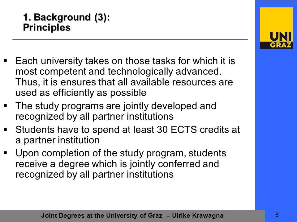 Joint Degrees at the University of Graz – Ulrike Krawagna 7 2.