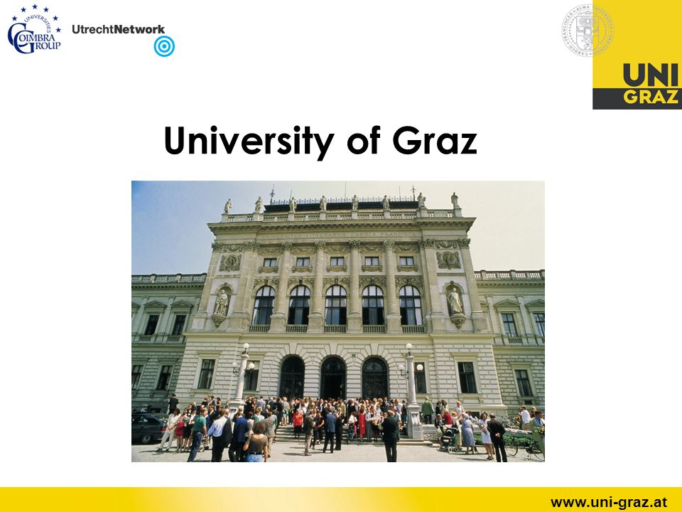 12 University of Graz, AustriaSabine Pendl Study Offers 70 Fields of Study 73 Departments 3.000 Staff 22.000 Students Diploma Programs Secondary School Teacher Accreditation Programs Bachelor Programs Master Programs Doctoral Programs