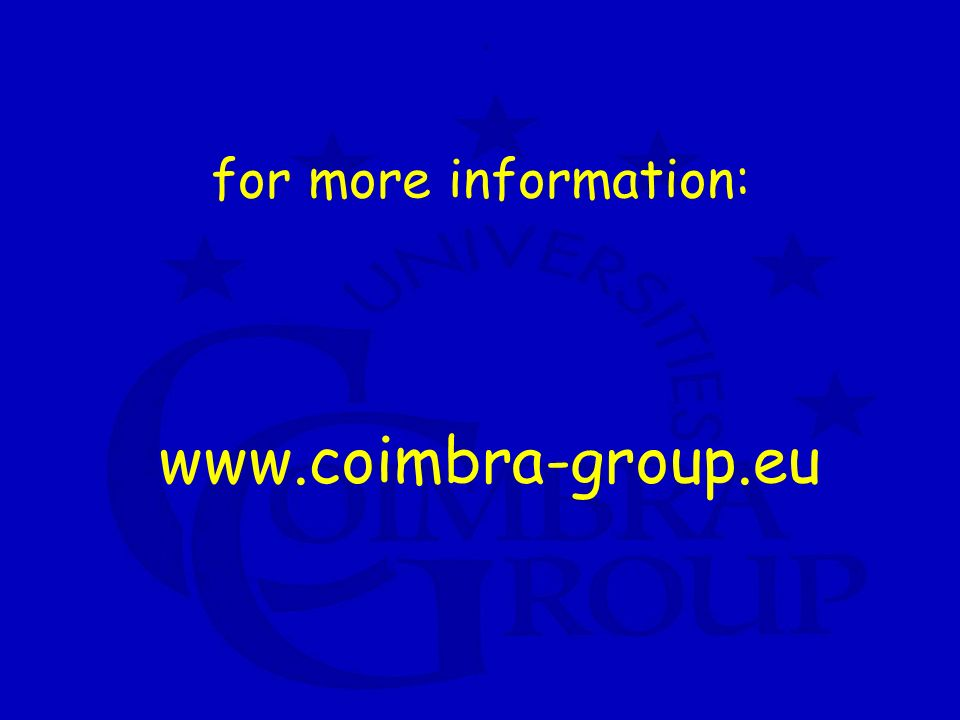 for more information: www.coimbra-group.eu