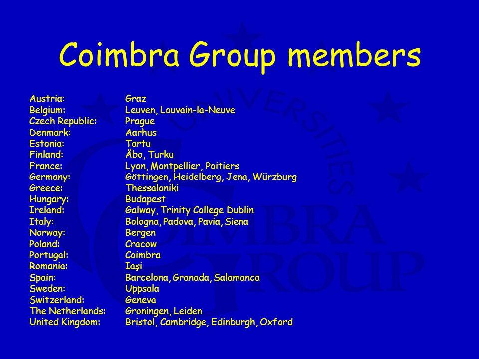 Coimbra Group members Austria:Graz Belgium: Leuven, Louvain-la-Neuve Czech Republic: Prague Denmark: Aarhus Estonia: Tartu Finland: Åbo, Turku France:
