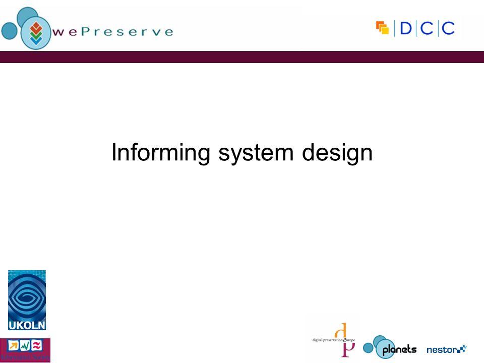 Informing system design