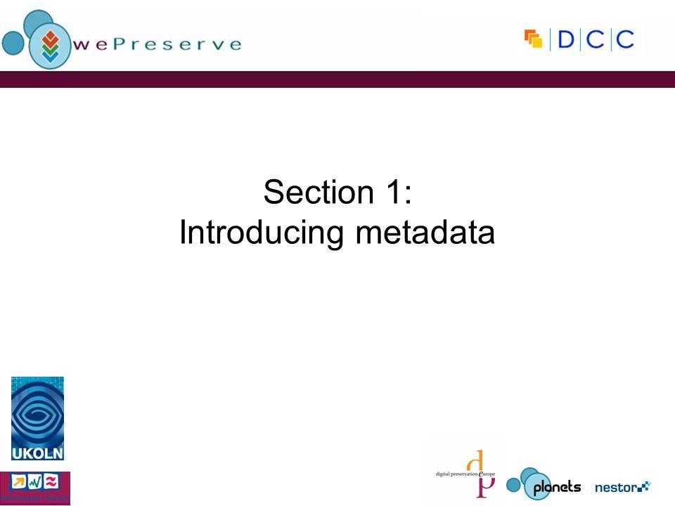 Section 1: Introducing metadata