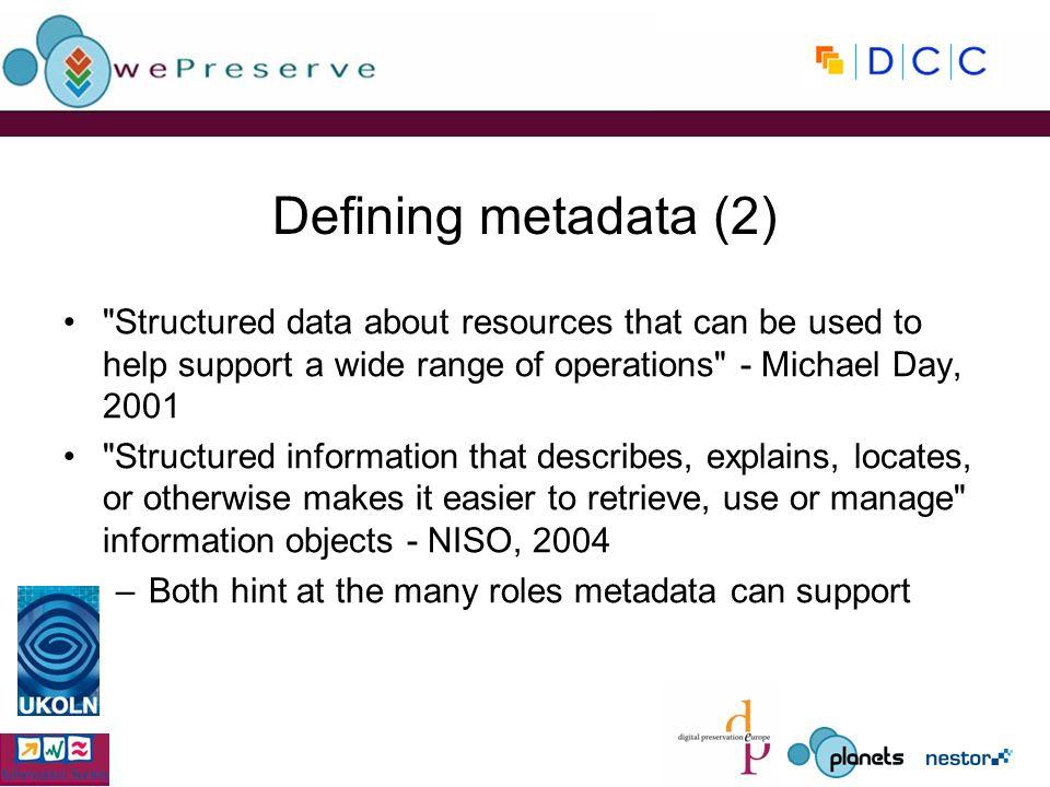 Defining metadata (2)