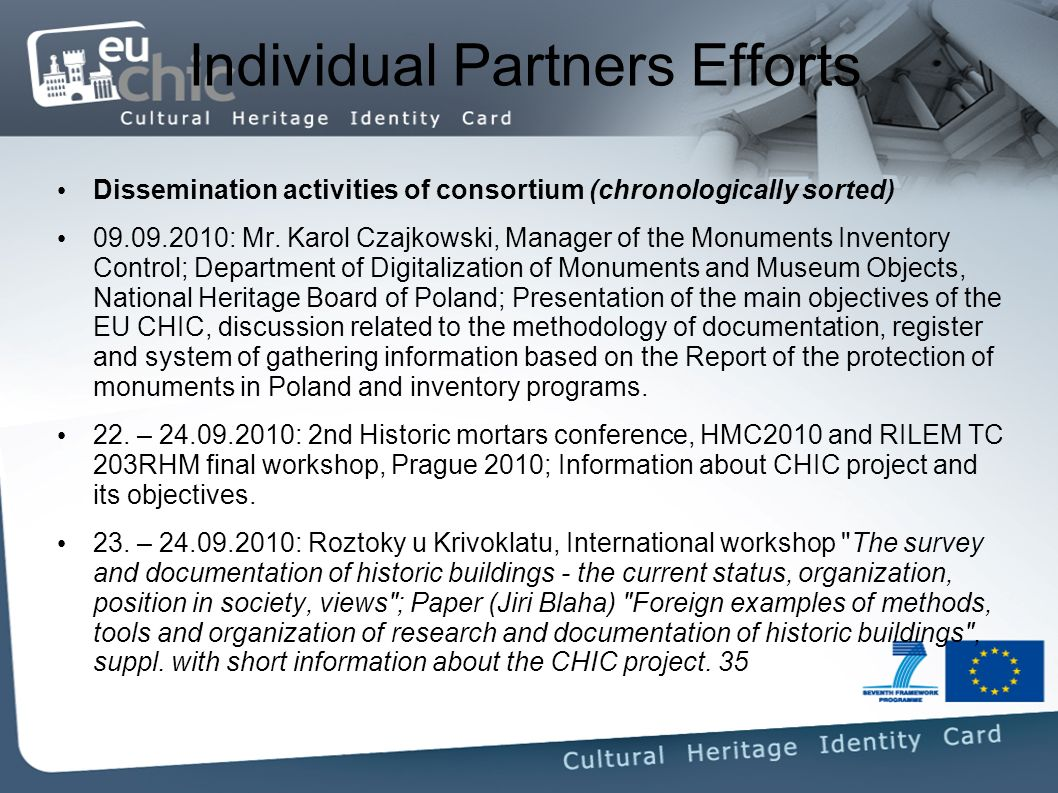 Individual Partners Efforts Dissemination activities of consortium (chronologically sorted) : Mr.
