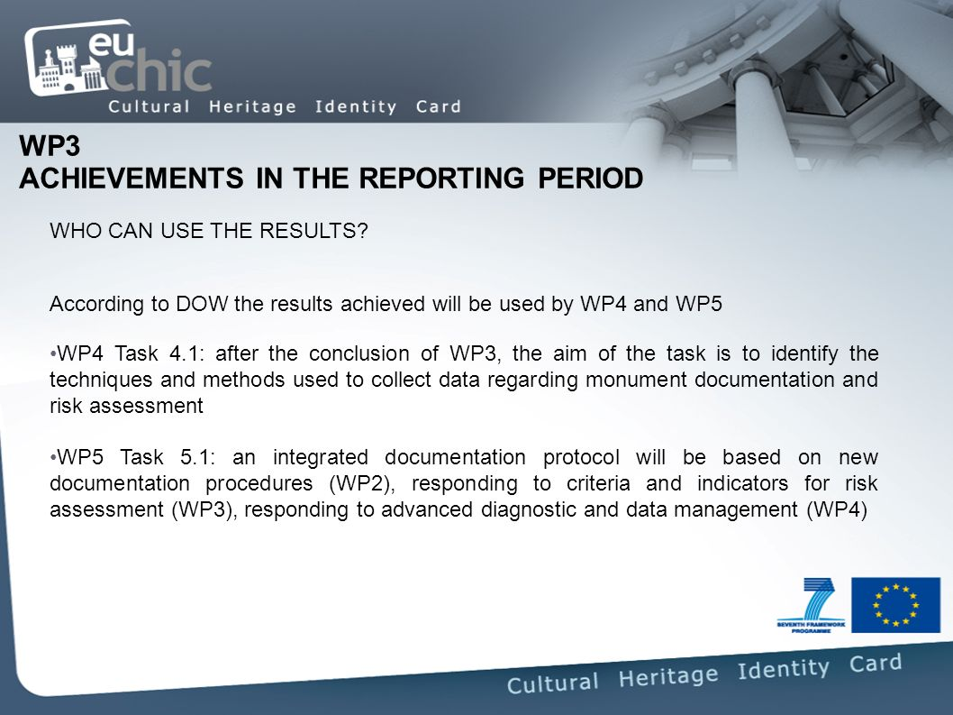 WP3 ACHIEVEMENTS IN THE REPORTING PERIOD WHO CAN USE THE RESULTS.