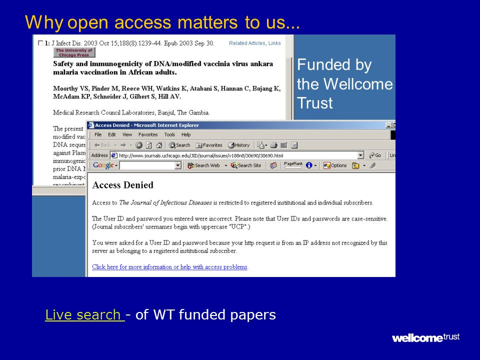 Funded by the Wellcome Trust Why open access matters to us... Live search Live search - of WT funded papers