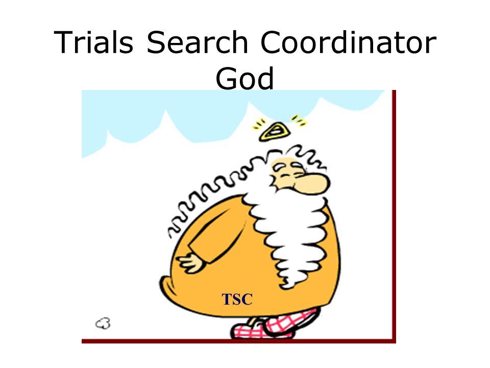 Trials Search Coordinator God TSC