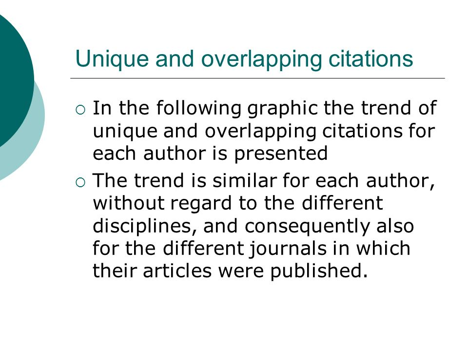 Unique and overlapping citations In the following graphic the trend of unique and overlapping citations for each author is presented The trend is similar for each author, without regard to the different disciplines, and consequently also for the different journals in which their articles were published.