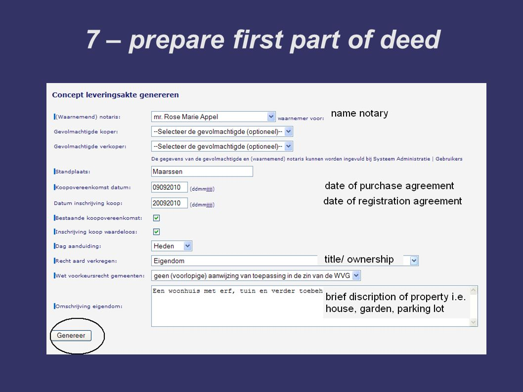 7 – prepare first part of deed