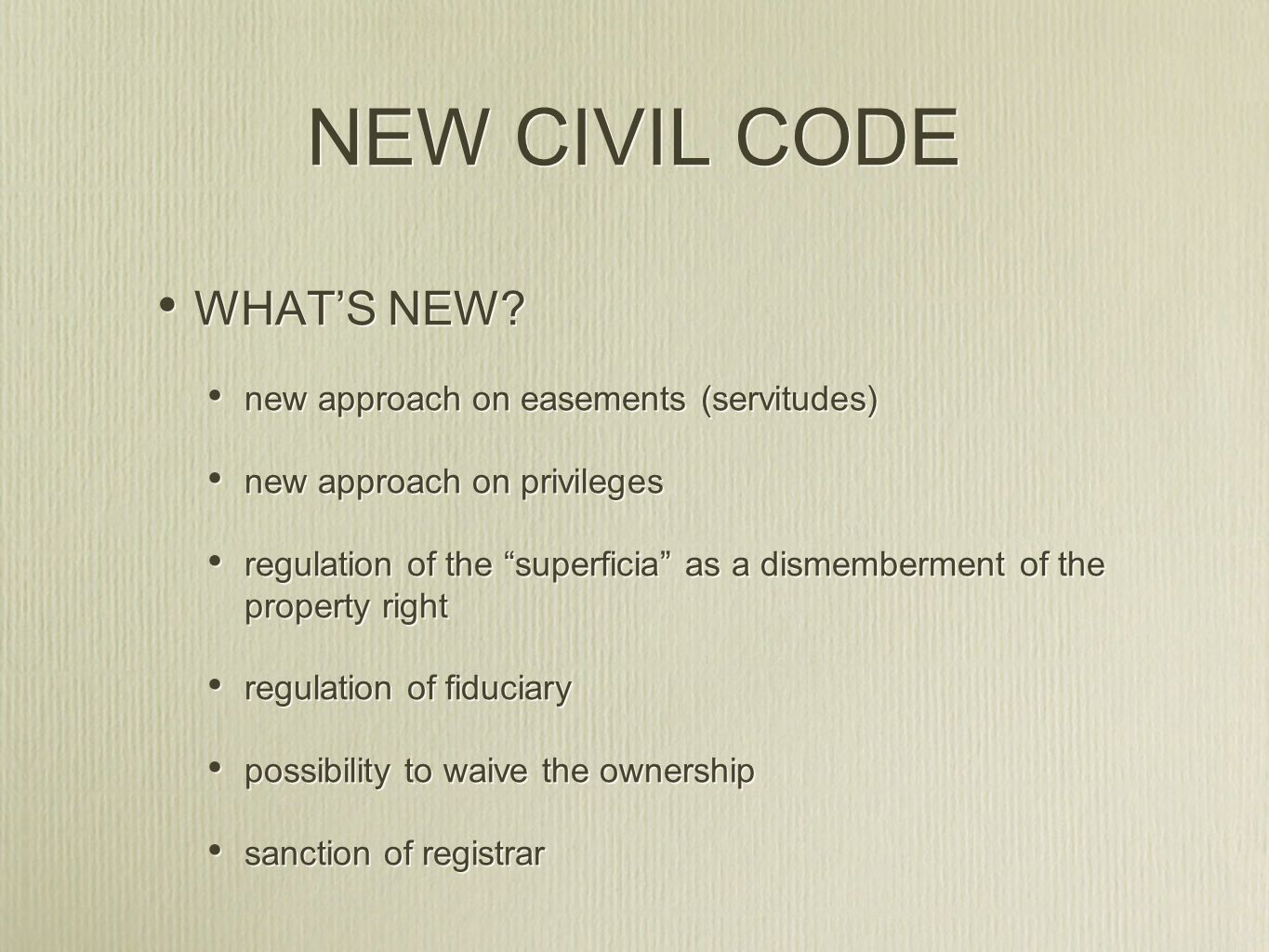 NEW CIVIL CODE WHATS NEW.