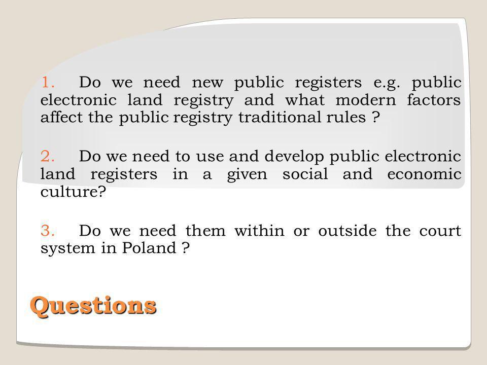 1.Do we need new public registers e.g.